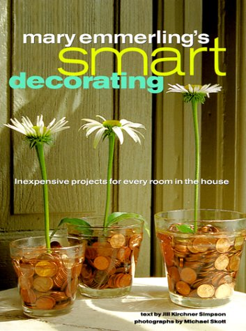 9780609603253: Mary Emmerling's Smart Decorating: Inexpensive Projects for Every Room of the House