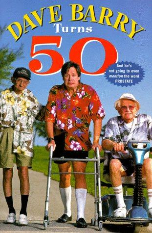 9780609603277: Dave Barry Turns 50