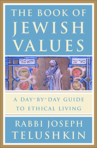 9780609603307: The Book of Jewish Values: A Day-by-Day Guide to Ethical Living
