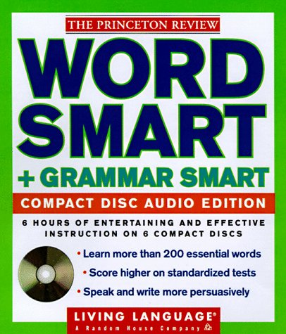 9780609603512: LL Princeton Review Word Smart and Grammar Smart Compact Disc Audio Edition: How to Build an Educated Vocabulary