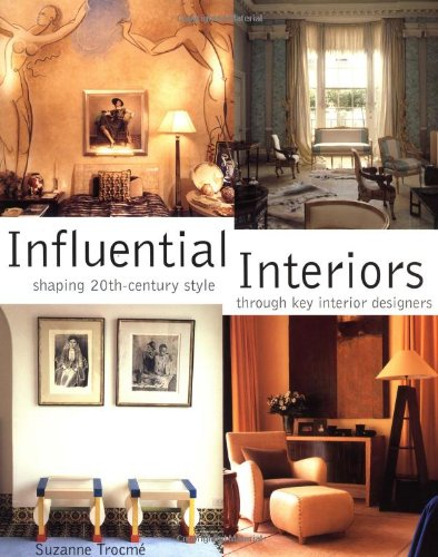 Influential Interiors Shaping 20th-Century Style Through Key Interior Designers: Trocme, Suzanne
