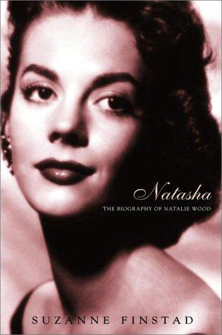 9780609603598: NATASHA, THE BIOGRAPHY OF NATALIE WOOD (Hb)