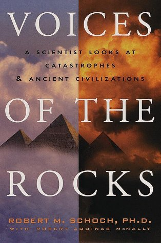9780609603697: Voices of the Rocks: A Scientist Looks at Catastrophes and Ancient Civilizations