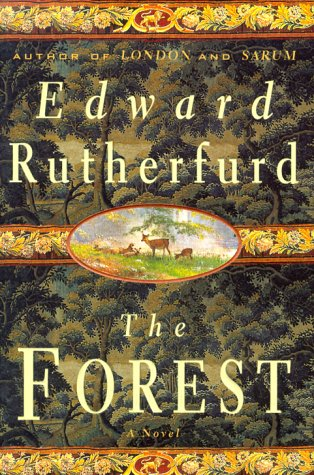The Forest: A Novel: Rutherfurd, Edward