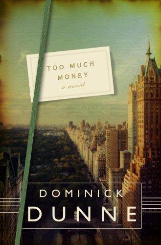 9780609603871: Too Much Money: A Novel