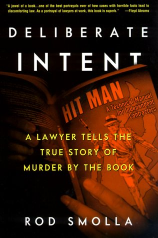 9780609604137: Deliberate Intent: A Lawyer Tells the True Story of Murder by the Book