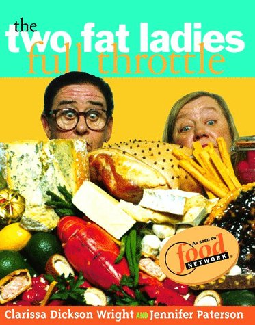 9780609604236: The Two Fat Ladies Full Throttle