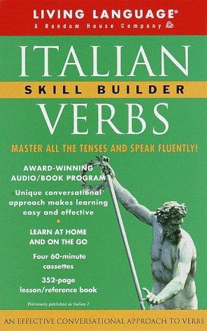 9780609604410: Italian Verbs Skill Builder: The Conversational Verb Program (LL(R) Skill Builder Series)