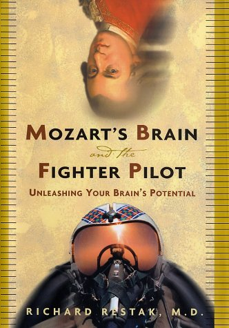 9780609604458: Mozart's Brain and the Fighter Pilot: Unleashing Your Brain's Potential