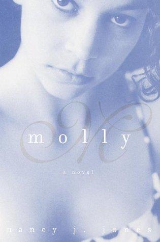 Molly: Jones, Nancy J.