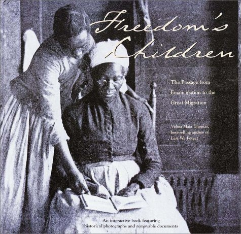 9780609604816: Freedom's Children: The Passage from Emancipation to the Great Migration