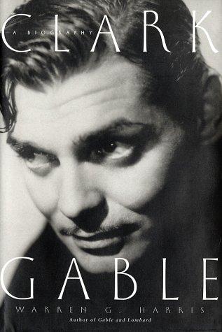 9780609604953: Clark Gable: A Biography