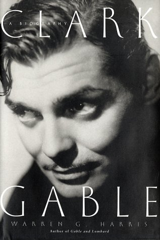 9780609604953: Clark Gable: A Biography