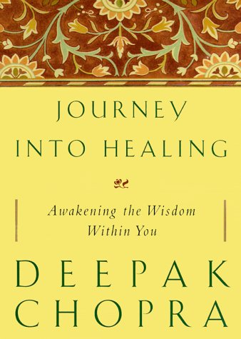 9780609604984: Journey into Healing: An Oncologist's Seven-Level Program for Healing and Transforming the Whole Perso n