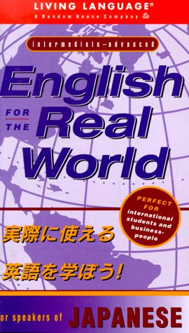 9780609605080: English for the Real World: for Speakers of Japanese (Living Language Series)