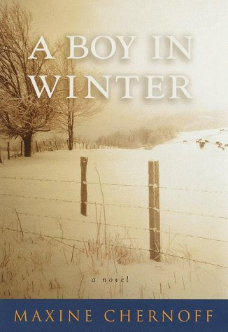 A Boy in Winter: Chernoff, Maxine