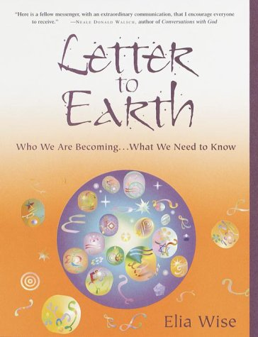 9780609605264: Letter to Earth