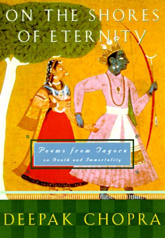 9780609605646: On the Shores of Eternity: Poems from Tagore on Immortality and Beyond