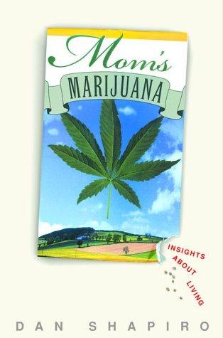 9780609605691: Mom's Marijuana: Insights About Living