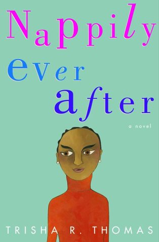 Nappily Ever After: A Novel: Thomas, Trisha R.