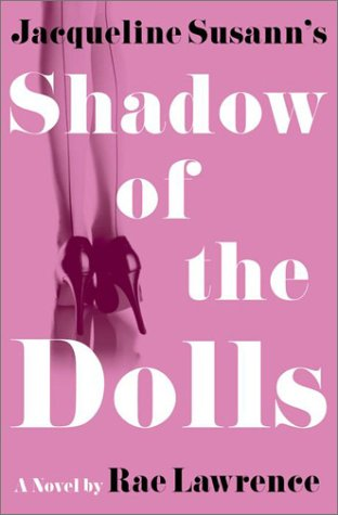 9780609605851: Jacqueline Susann's Shadow of the Dolls