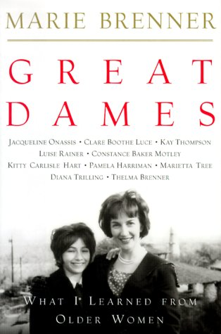 9780609606124: Great Dames: What I Learned from Older Women