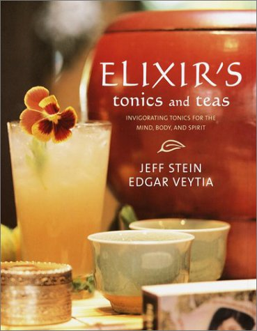 Elixir's Tonics and Teas: Stein, Jeff