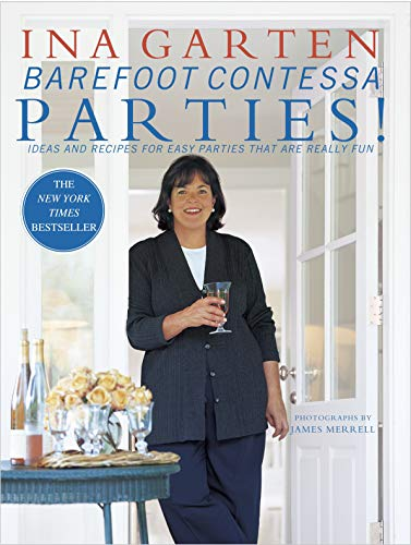 9780609606445: Barefoot Contessa Parties! Ideas and Recipes for Easy Parties That Are Really Fun
