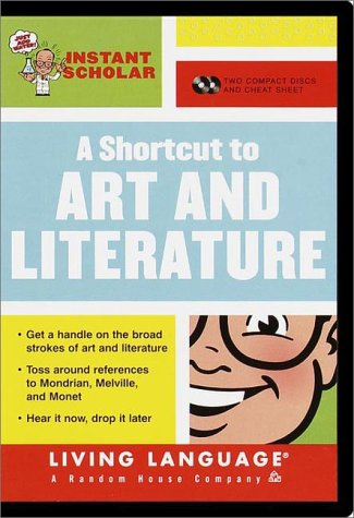 9780609606773: Instant Scholar: A Shortcut to Art and Literature (LL(R) Instant Scholar)