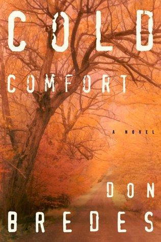 9780609606872: Cold Comfort