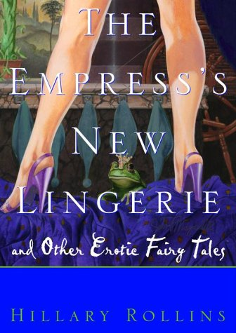 9780609607053: The Empress's New Lingerie: Bedtime Stories for Grownups