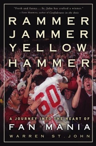 9780609607084: Rammer Jammer Yellow Hammer: A Journey into the Heart of Fan Mania