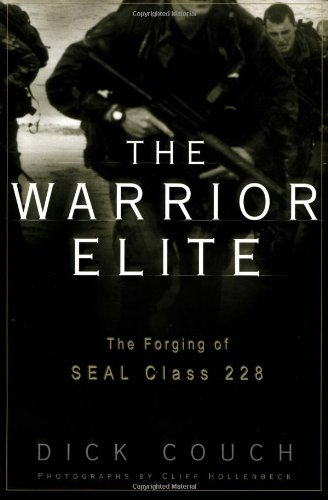 9780609607107: The Warrior Elite: The Forging of Seal Class 228