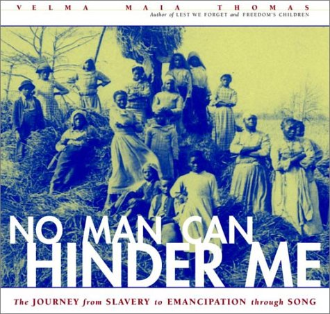 9780609607190: No Man Can Hinder Me: The Journey from Slavery to Emancipation Through Song (Includes CD)