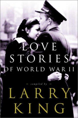 9780609607237: Love Stories of World War II