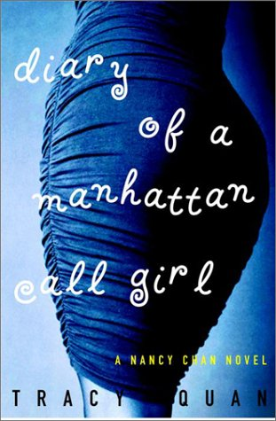 9780609607244: Diary of a Manhattan Call Girl (Nancy Chan Novels)