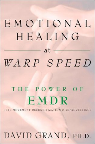 9780609607466: Emotional Healing at Warp Speed: The Power of EMDR