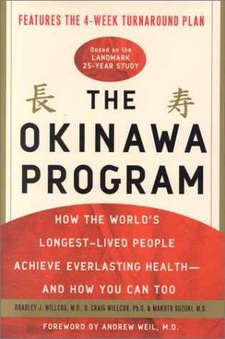 9780609607473: The Okinawa Program: How the World's Longest-Lived People Achieve Everlasting Health - and How You Can Too