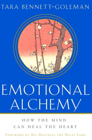 9780609607527: Emotional Alchemy: How the Mind Can Heal the Heart