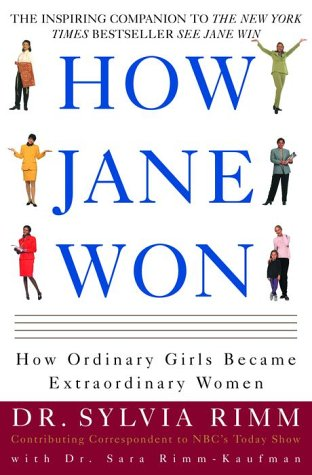 9780609607589: How Jane Won: 55 Successful Women Share How They Grew from Ordinary Girls to Extraordinary Women