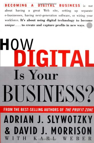 9780609607701: How Digital Is Your Business?