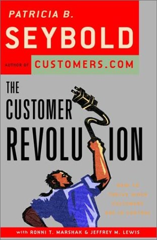 9780609607725: The Customer Revolution