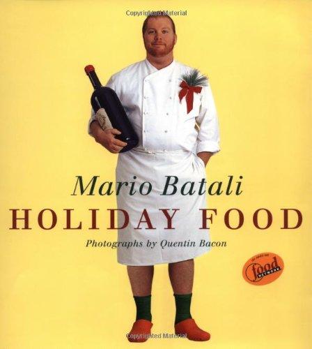 9780609607749: Mario Batali Holiday Food