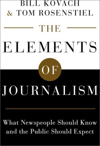 9780609607831: Elements of Journalism: What Newspeople Should Know and the Public Should Expect