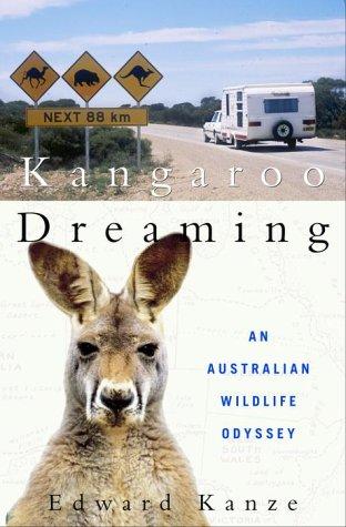 9780609607961: Kangaroo Dreaming: An Australian Wildlife Odyssey