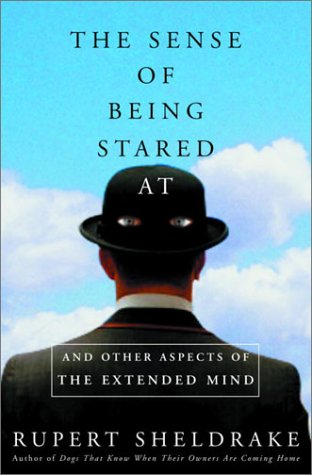 9780609608074: The Sense of Being Stared at: And Other Aspects of the Extended Mind