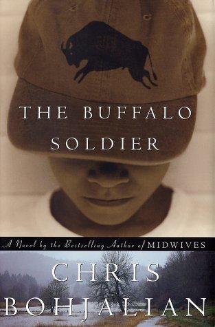 The Buffalo Soldier: *Signed*: Bohjalian, Chris