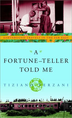 9780609608418: A Fortune-Teller Told Me: Earthbound Travels in the Far East