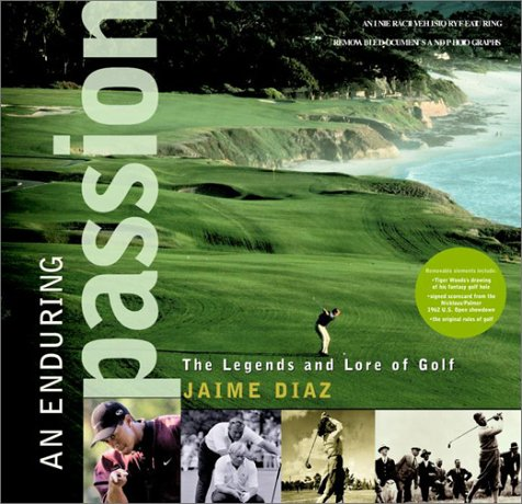 9780609608432: An Enduring Passion: The Legends and Lore of Golf