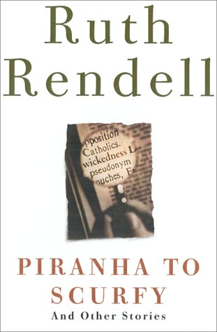 9780609608531: Piranha to Scurfy: And Other Stories
